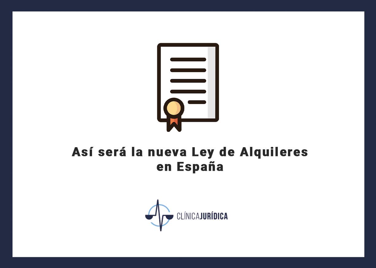 Así será la nueva Ley de Alquileres en España