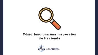 Cómo funciona una inspección de Hacienda