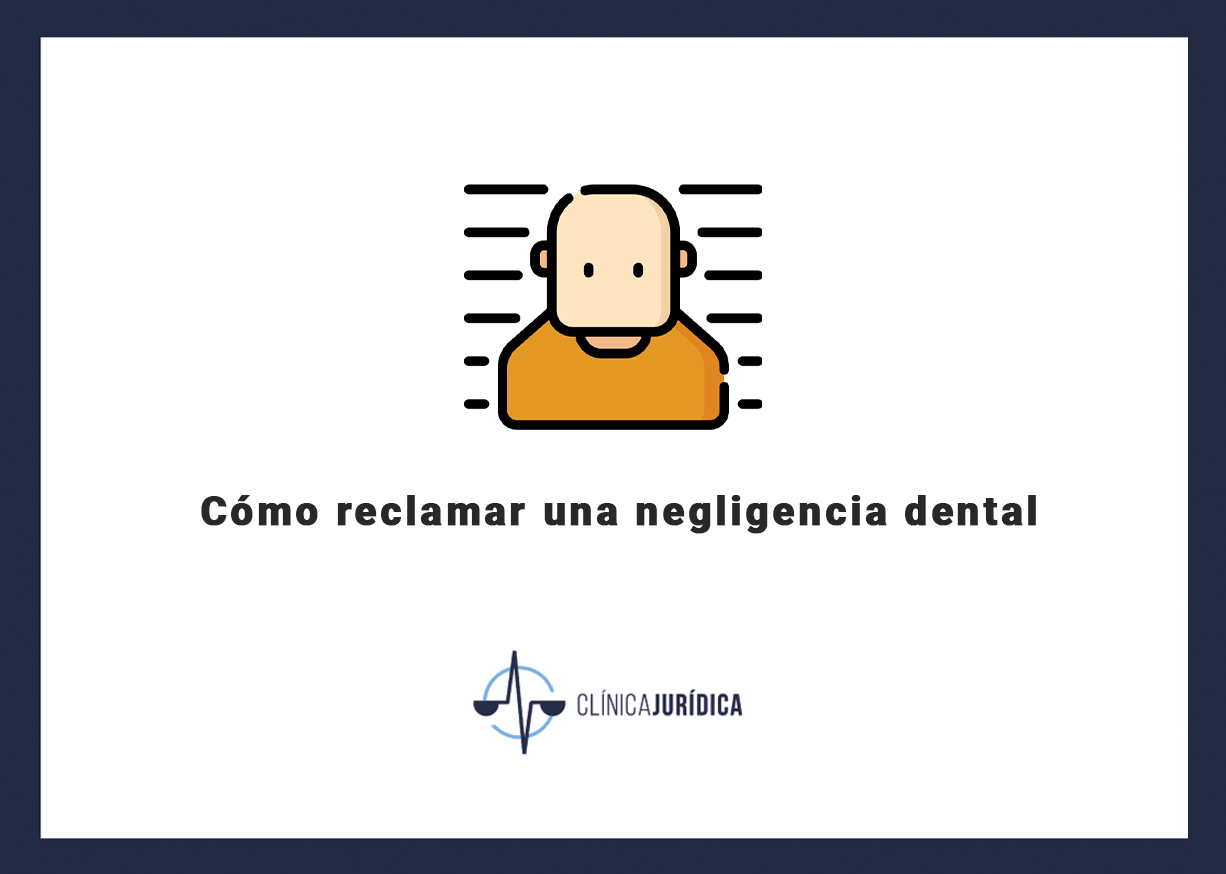 Cómo reclamar una negligencia dental