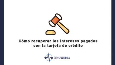 Cómo recuperar los intereses pagados con la tarjeta de crédito