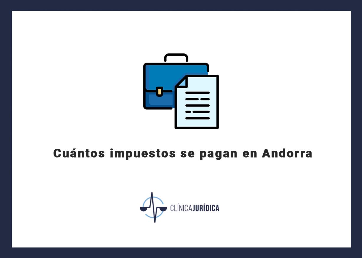 Cuantos impuestos se pagan en Andorra