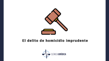 El delito de homicidio imprudente
