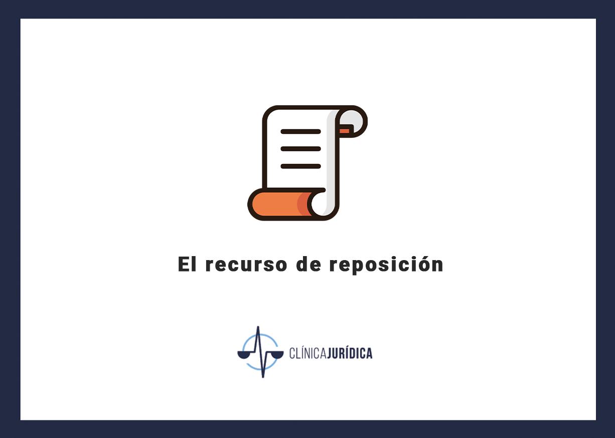 El recurso de reposición