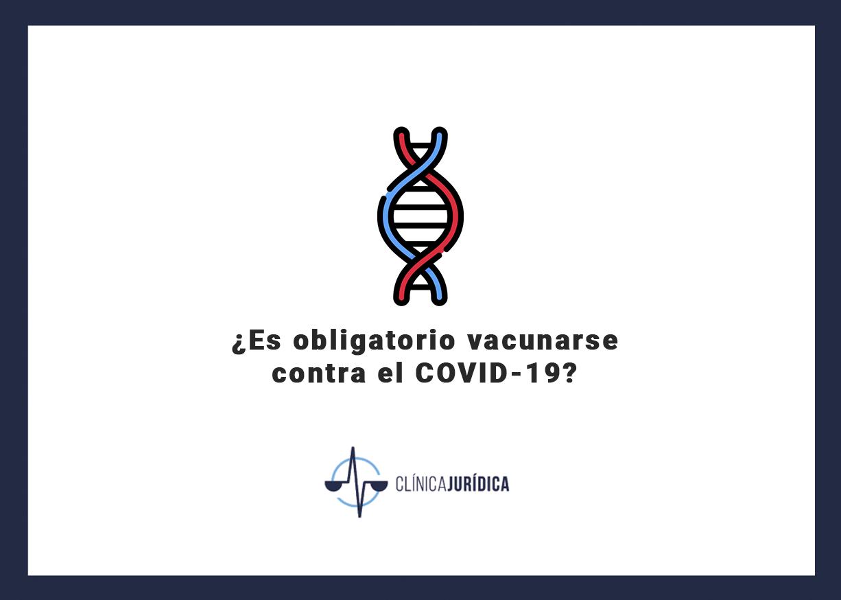 ¿Es obligatorio vacunarse contra el COVID-19?