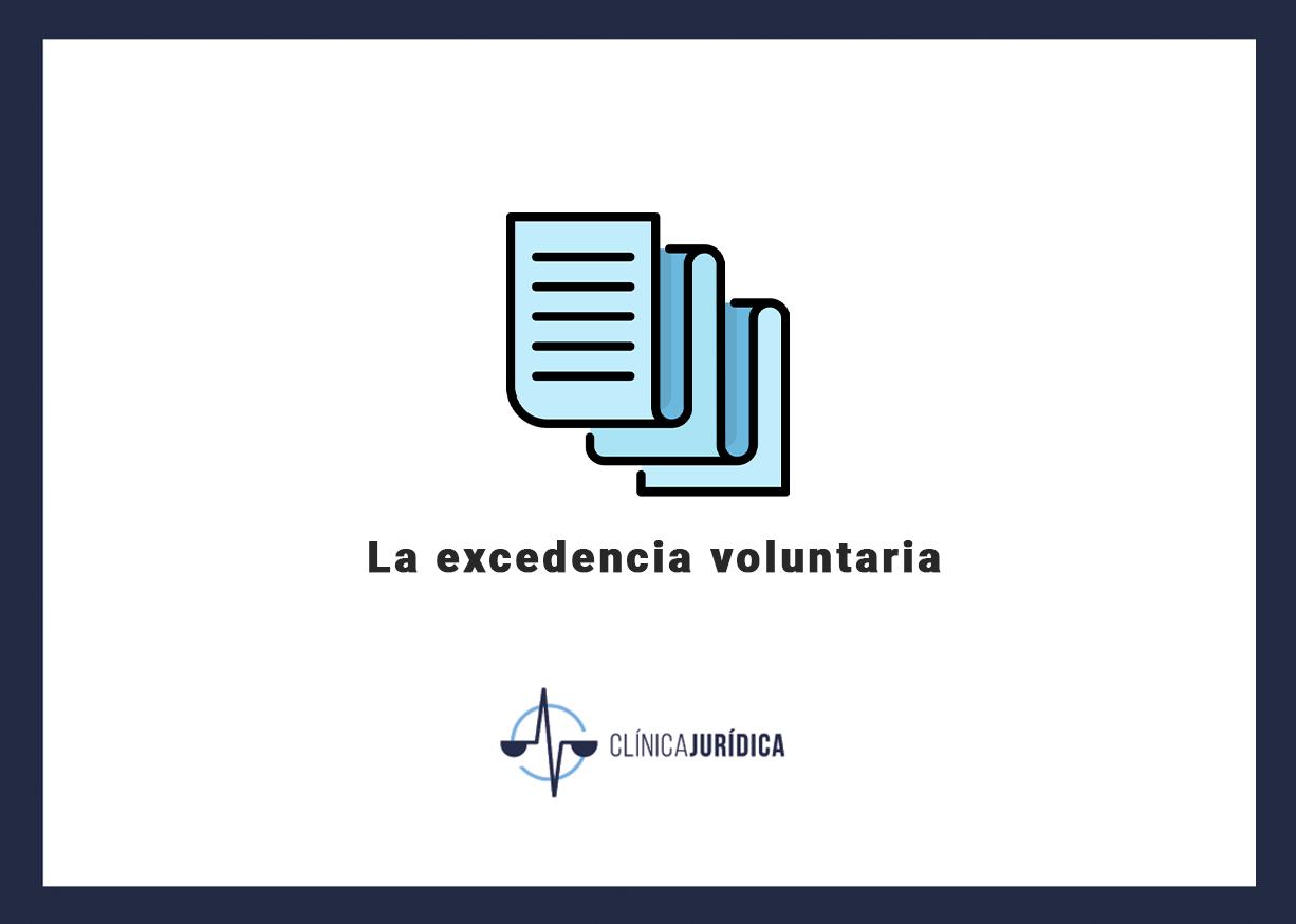 La excedencia voluntaria