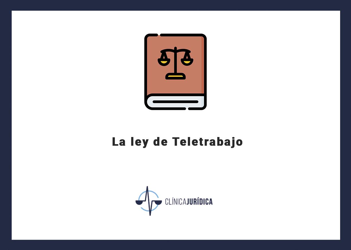 La ley de Teletrabajo