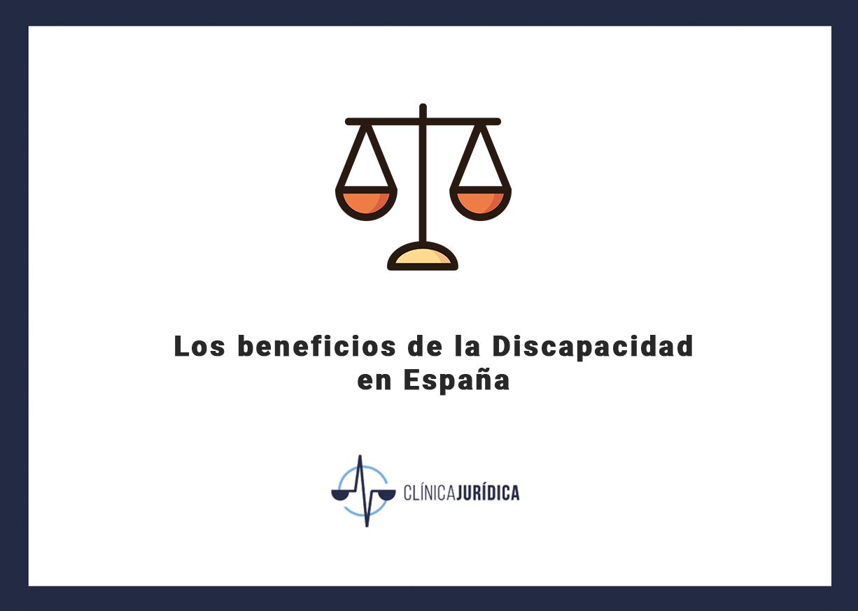 Los beneficios de la Discapacidad en España