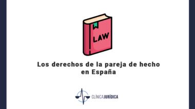 Los derechos de la pareja de hecho en España