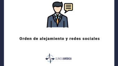 Orden alejamiento redes sociales