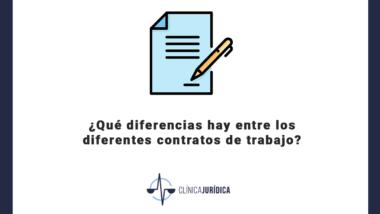 ¿Qué diferencias hay entre los diferentes contratos de trabajo?