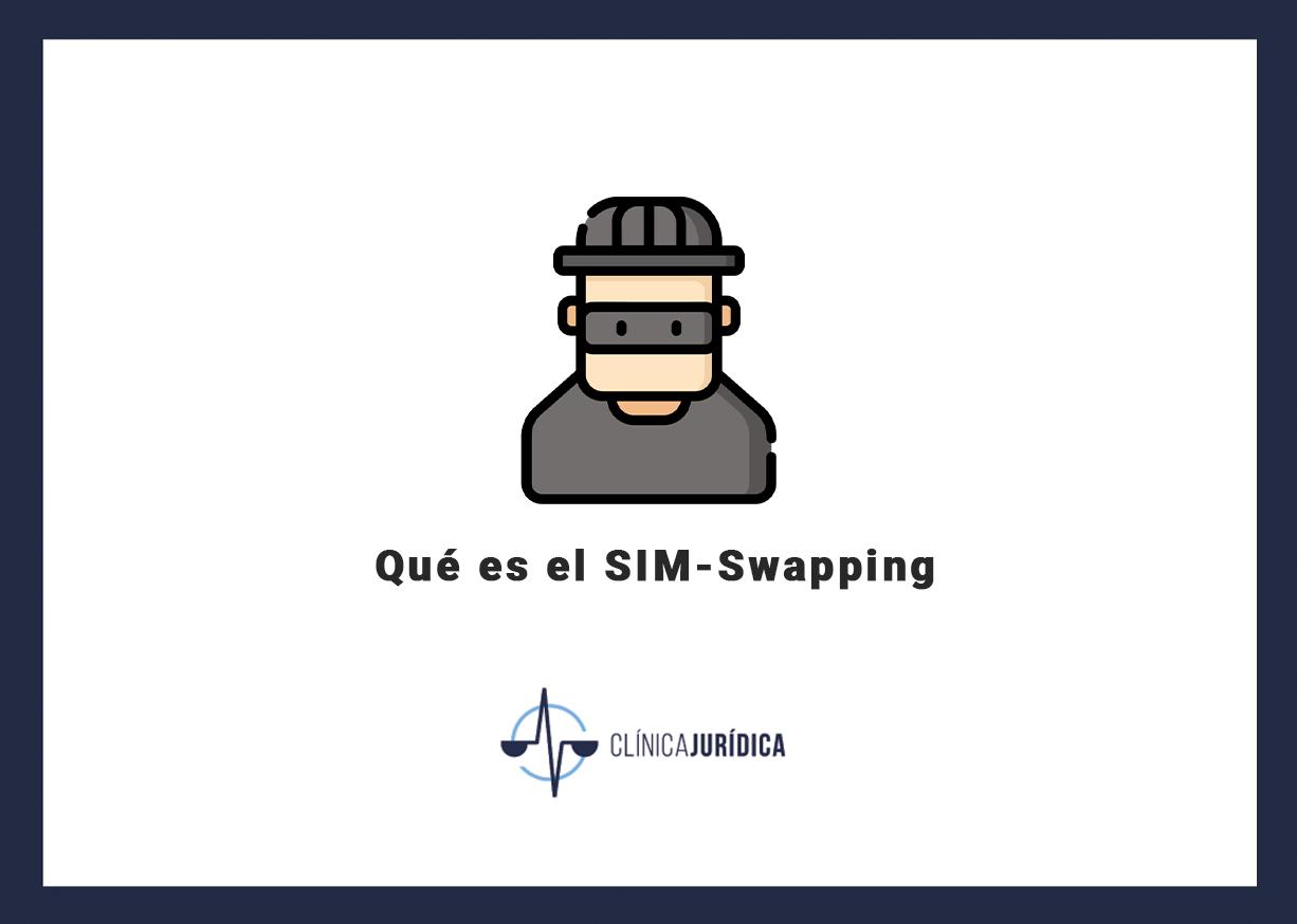 Qué es el SIM-Swapping