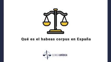 Qué es el habeas corpus en España
