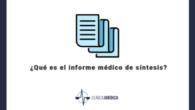 ¿Qué es el informe médico de síntesis?