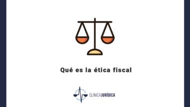 Qué es la ética fiscal