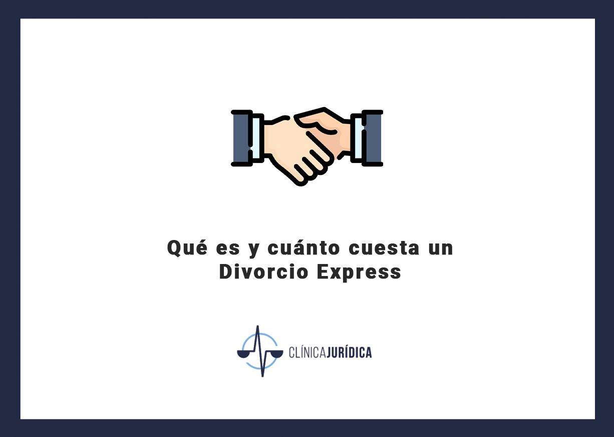Qué es y cuánto cuesta un Divorcio Express
