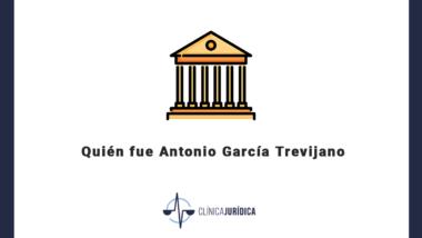 Quién fue Antonio García Trevijano